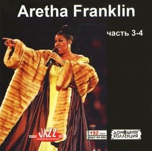 Aretha Franklin Часть 3-4