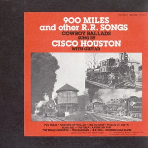 900 Miles and other R.R. Songs