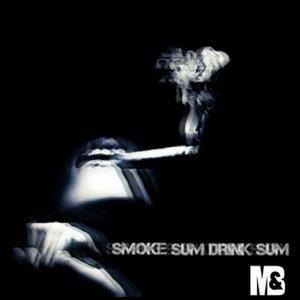 Smoke Sum, Drink Sum