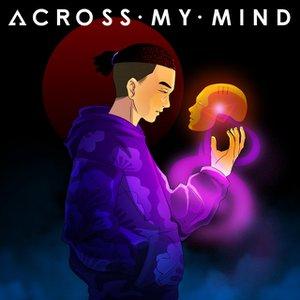 Across My Mind