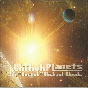 """Uhthuh Planets (feat. Tom Bronzetti, Angelo Candela, Bob Cesari, Rick Compton, Jeff Stockham, Tom Witkowski) [A Jazz Suite by """"Doctuh"""" Michael Woods]"""