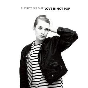 Love Is Not Pop